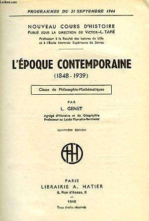 L'EPOQUE CONTEMPORAINE (1848-1939), CLASSE DE PHILOSOPHIE-MATHEMATIQUES: GENET L.