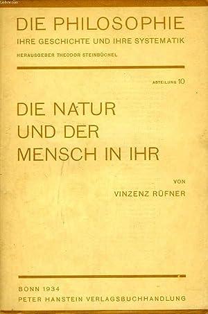 DIE NATUR UND DER MENSCH IN IHR: RUFNER Dr VINZENZ