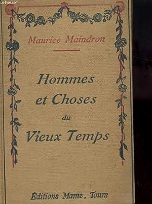 HOMMES ET CHOSES DU VIEUX TEMPS: MAURICE MAINDRON