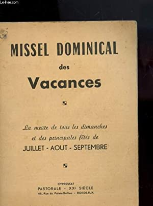 MISSEL DOMINICAL DES VACANCES - LA MESSE: COLLECTIF