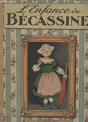 L'ENFANCE DE BECASSINE: COLLECTIF
