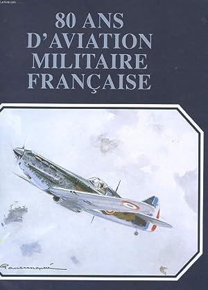 80 ANS D'AVIATION MILITAIRE FRANCAISE: PAUL LENGELLEE