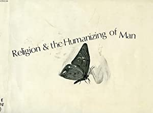 RELIGION & THE HUMANIZING OF MAN, INTERNATIONAL: COLLECTIF