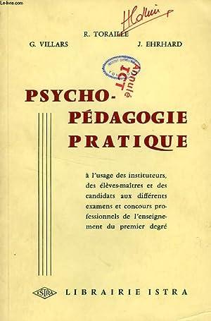 PSYCHO-PEDAGOGIE PRATIQUE, A L'USAGE DES INSTITUTEURS, DES: VILLARS G., TORAILLE