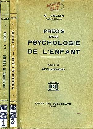 PRECIS D'UNE PSYCHOLOGIE DE L'ENFANT, 2 TOMES: COLLIN G., BOUTEILLER G.