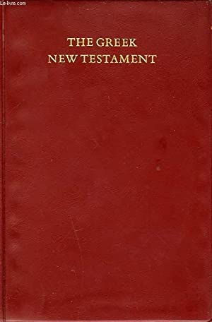 THE GREEK NEW TESTAMENT: COLLECTIF