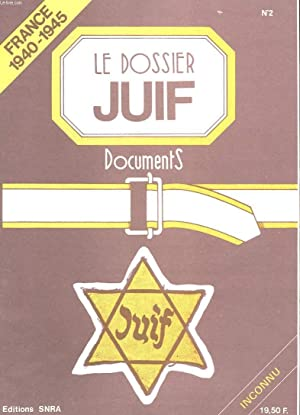 LE DOSSIER JUIF N°2 - FRANCE 1940-1945: COLLECTIF