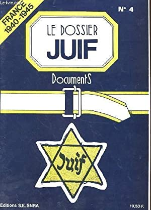 LE DOSSIER JUIF N°4 - FRANCE 1940: COLLECTIF