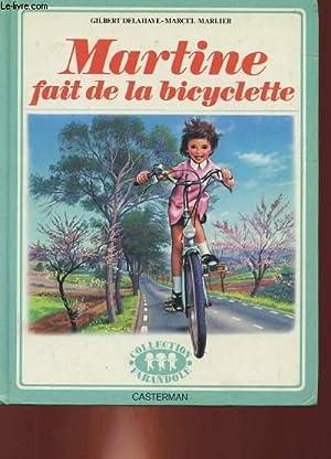 MARTINE FAIT DE LA BICYCLETTE.: GILBERT DELAHAYE -