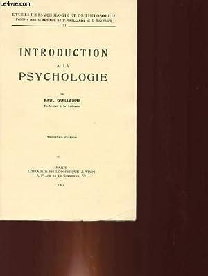 INTRODUCTION A LA PSYCHOLOGIE: PAUL GUILLAUME