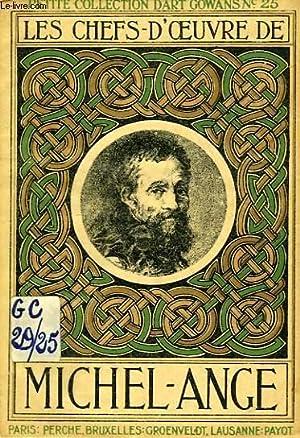 LES CHEFS-D'OEUVRE DE MICHEL-ANGE (1475-1564): COLLECTIF