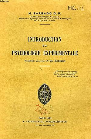 INTRODUCTION A LA PSYCHOLOGIE EXPERIMENTALE: BARBADO M., O. P.