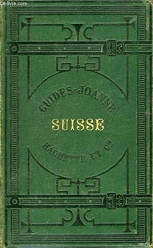 GUIDE JOANNE, GUIDE DIAMANT, SUISSE: JOANNE P.