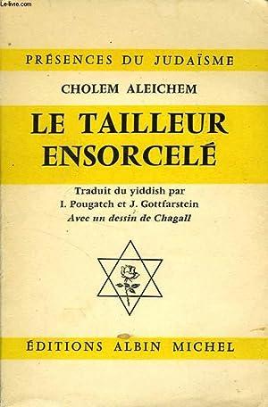 LE TAILLEUR ENSORCELE ET AUTRES CONTES: ALEICHEM CHOLEM