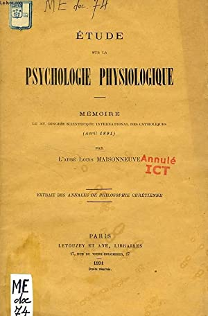 ETUDE SUR LA PSYCHOLOGIE PHYSIOLOGIQUE (MEMOIRE): MAISONNEUVE ABBE LOUIS