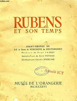 RUBENS ET SON TEMPS: STERLING CHARLES, HUYGHE RENE