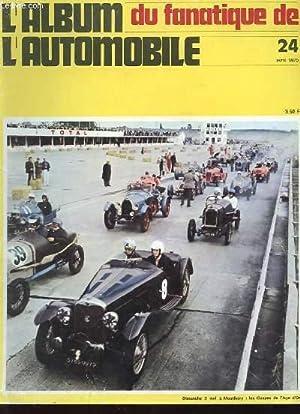 ALBUM DU FANATIQUE DE L'AUTOMOBILE N°24 - DIMANCHE 3 MAI A MONTLHERY : LES COUPES DE L&#...