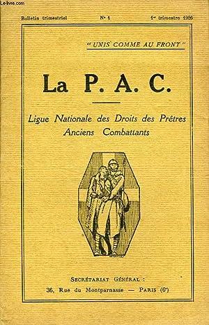 LA P.A.C., LIGUE NATIONALE DES DROITS DES PRETRES ANCIENS COMBATTANTS, BULLETIN N° 1, 1er TRIM....