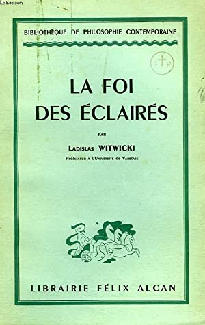 LA FOI DES ECLAIRES: WITWICKI Ladislas
