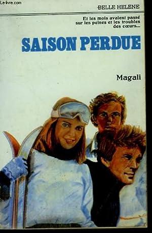 SAISON PERDUE. COLLECTION : A LA BELLE: MAGALI.