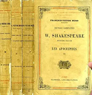 OEUVRES COMPLETES, LES APOCRYPHES, 3 TOMES: SHAKESPEARE William, Par