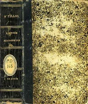 L'ANNEE PHILOSOPHIQUE, Ire ANNEE: PILLON F. & ALII