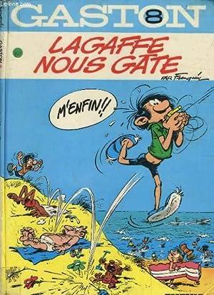 GASTON 8 - LAGAFFE NOUS GATE: FRANQUIN