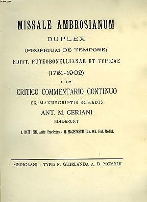 MISSALE AMBROSIANUM DUPLEX (PROPRIUM DE TEMPORE) EDITT.: CERIANI ANT. M.
