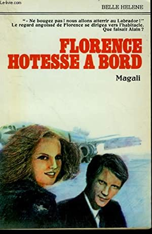 FLORENCE HOTESSE A BORD. COLLECTION : A LA BELLE HELENE.: MAGALI.