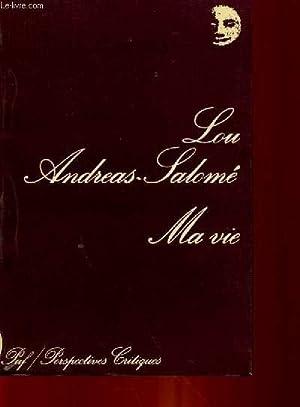 MA VIE: LOU ANDREAS-SALOME