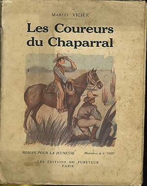 LES COUREURS DU CHAPARRAL: MARCEL VIGIER