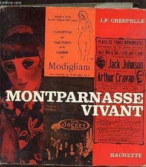 Montparnasse vivant - exposition des peintures et: Crespelle J.P.
