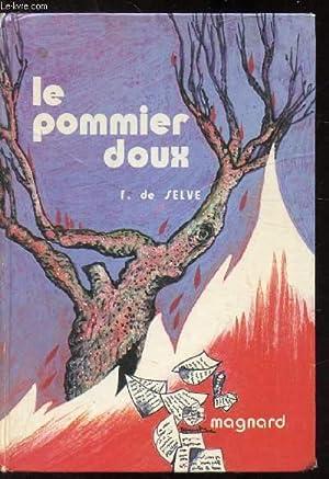Le pommier doux: De Selve Francine