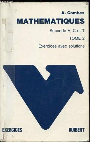 Exercices et problèmes de mathématiques à l'usage: A .Combes