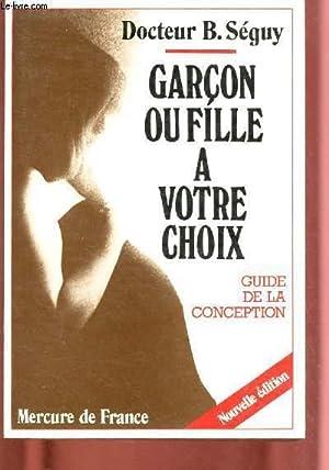 GARCON OU FILLE A VOTRE CHOIX : SEGUY B. (DR)
