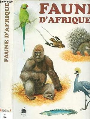 FAUNE D'AFRIQUE (DOCUMENTAIRE ILLUSTRE EN COULEURS): FELIX JIRI