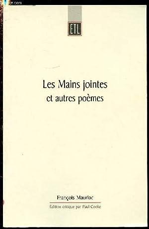 LES MAINS JOINTES ET AUTRES POEMES (Edition: MAURIAC FRANCOIS
