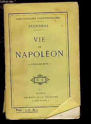 VIE DE NAPOLEON - FRAGMENTS: STENDHAL