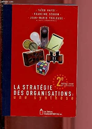 LA STRATEGIE DES ORGANISATIONS - UNE SYNTHESE