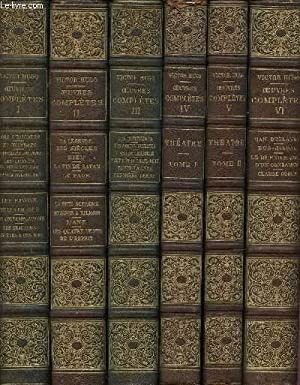OEUVRES COMPLETES : 19 VOLUMES : TOMES: HUGO VICTOR