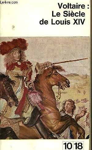 LE SIECLE DE LOUIS XIV.: VOLTAIRE