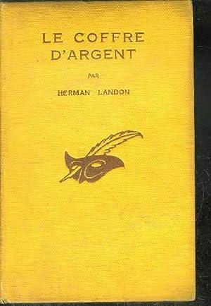 LE COFFRE D ARGENT.(the silver chest): LANDON HERMAN