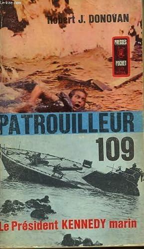 PATROUILLEUR 109 - PT 109 JOHN F.: DONOVAN ROBERT J.