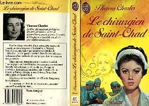 LE CHIRURGIEN DE SAINT-CHAD - A GIRL: CHARLES THERESA