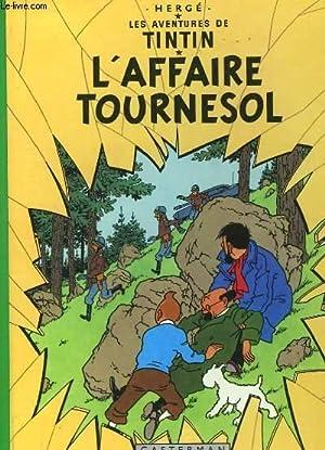 Les Aventures de Tintin - L'Affaire Tournesol.: HERGE