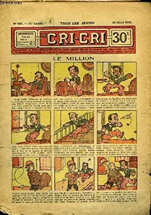 Cri-Cri n°652, 14ème année : Le Million.: PEGUET & COLLECTIF