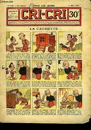 Cri-Cri n°710, 15ème année : La Cachette.: PEGUET & COLLECTIF