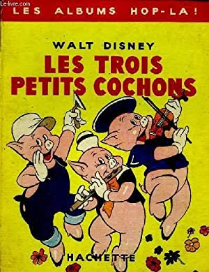 Les Trois Petits Cochons.: WALT DISNEY