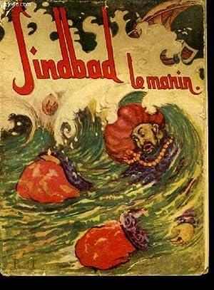 Histoire de Sindbad, le Marin.: GALLAND Antoine