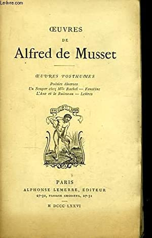 Oeuvres de Alfred de Musset. Oeuvres posthumes.: MUSSET Alfred de